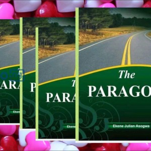 The PARAGON by Ekene Julian Asogwa
